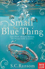 Small Blue Thing : Small Blue Thing - SC Ransom