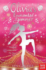 Olivia's Enchanted Summer - Lyn Gardner