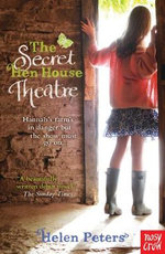 The Secret Hen House Theatre - Helen Peters