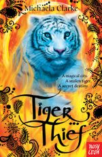 Tiger Thief - Michaela Clarke