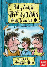 The Grunts In Trouble - Philip Ardagh