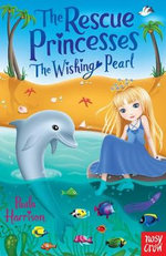 The Rescue Princesses : The Wishing Pearl - Paula Harrison