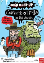 Mega Mash-Up : Cowboys v Trolls in the Arctic - Tim Wesson