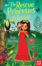 The Rescue Princesses : The Lost Gold - Paula Harrison