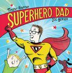 Superhero Dad - Timothy Knapman
