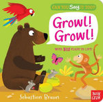 Can You Say it Too? Growl! Growl! - Sebastien Braun