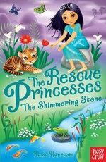Rescue Princesses : The Shimmering Stone - Paula Harrison