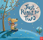 Just Right for Two - Tracey Corderoy