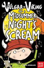 Vulgar the Viking and a Midsummer Night's Scream - Odin Redbeard