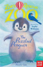 Zoe's Rescue Zoo : The Puzzled Penguin - Amelia Cobb