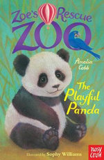 Zoe's Rescue Zoo : The Playful Panda - Amelia Cobb