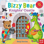 Bizzy Bear : Knights' Castle - Benji Davies