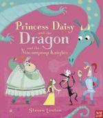 Princess Daisy and the Dragon - Steven Lenton