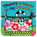 There's a Lemur in My Laundry : Slide and Seek - Jo Lodge
