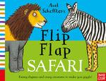 Axel Scheffler's Flip Flap Safari - Axel Scheffler