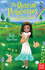 Rescue Princesses : The Golden Shell - Paula Harrison