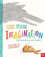 Use Your Imagination - Nicola O'Byrne