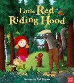 Little Red Riding Hood : Fairytales - Ed Bryan