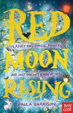 Red Moon Rising : Book one - Paula Harrison