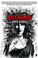 Mockingbird : Angry Robot - Chuck Wendig