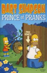 Bart Simpson : Prince of Pranks - Matt Groening
