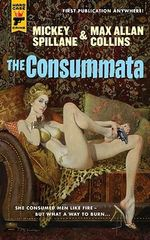 The Consummata : A Hard Case Crime Novel - Mickey Spillane