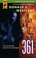 361 : A Hard Case Crime Novel : Book 9 - Donald E Westlake