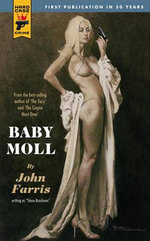 Baby Moll : A Hard Case Crime Novel - John Farris