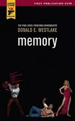 Memory : A Hard Case Crime Novel - Donald E Westlake