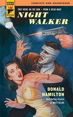 Night Walker : A Hard Case Crime Novel - Donald Hamilton