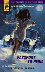 Passport to Peril : A Hard Case Crime Novel - Robert B. Parker