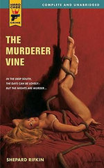 The Murderer Vine : A Hard Case Crime Novel - Shepard Rifkin