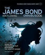 The James Bond Omnibus : Volume 6 - Titan Books