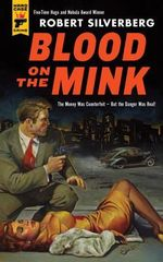 Blood on the Mink : A Hard Case Crime Novel - Robert Silverberg