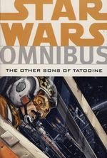 Star Wars Omnibus : Other Sons of Tatooine - Mike W. Barr