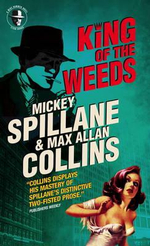 Mike Hammer - King of the Weeds - Mickey Spillane