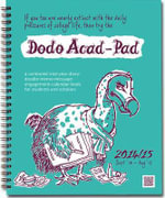Dodo Acad-Pad Desk Diary 2014 - 2015 Week to View Academic Mid Year Diary : A Combined Mid-Year Diary-Doodle-Memo-Message-Engagement-Calendar-Book for Students and Scholars - Naomi McBride