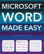 Microsoft Word Made Easy : Made Easy - Rob Hawkins