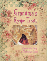 Grandma's Recipe Treats : Packed with Tasty and Traditional Dishes