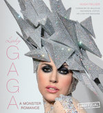 Lady Gaga : A Monster Romance - Hugh Fielder