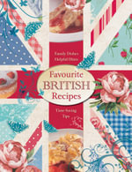 Favourite British Recipes : Family Dishes - Helpful Hints - Time-saving Tips