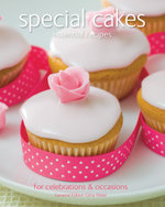 Special Cakes : Essential Recipes : For Celebrations & Occasions