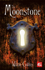 The Moonstone : Fantastic Fiction - Wilkie Collins