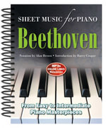 Ludwig Van Beethoven: Sheet Music for Piano : From Easy to Advanced; Over 25 Masterpieces - Alan Brown
