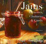 Jams : Preserves. Chutneys & Curds - Gina Steer