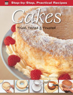 Step-by-Step Practical Recipes : Cakes
