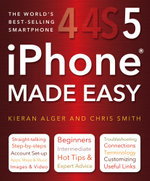 iPhone 4S Made Easy :  2nd Edition - Chris Smith