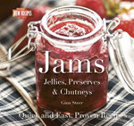 Jams : Preserves, Chutneys & Curds - Gina Steer
