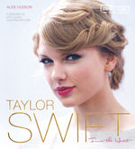 Taylor Swift : From the Heart - Alice Hudson