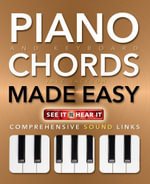 Piano and Keyboard Chords Made Easy : Comprehensive Sound Links - Jake Jackson